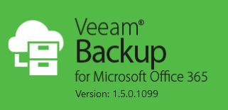 Veeam – Backup for Microsoft Office 365 v1.5 GA